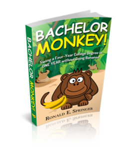 Bachelor Monkey – Swing a Four Year Degree in ONE YEAR without Going Bananas!